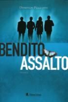 Domingos Pellegrini_Bendito assalto_119