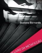 Gustavo_Bernardo_Livro_Metaficção_142