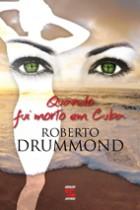 Roberto_Drummond_Morto_Cuba_142