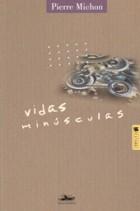 Eu_recomendo_Pierre_Michon_Vidas_Minúsculas_145