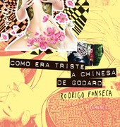 Rodrigo_Fonseca_Triste_Chinesa_Godard_147