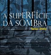 Tailor_Diniz_Superfície_Sombra_148