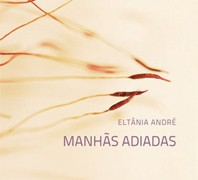 ELTÂNIA_ANDRÉ_Manhãs_adiadas_150