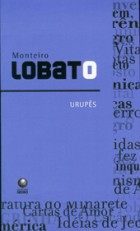 Monteiro Lobato_Urupes