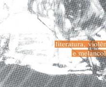 Jaime_Ginzburg_literatura_violência_melancolia_160