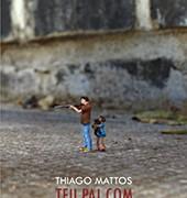 Thiago_Mattos_Teu_pai_pistola_161