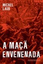 Michel_Laub_maca_envenenada_162