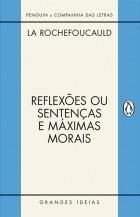 François de La Rochefoucauld_Reflexoes_sentenças_maximas_morais_171