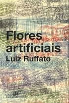 Luiz_Ruffato_Flores_artificiais_172