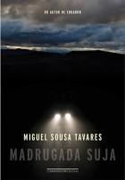 Miguel_Sousa_Tavares_Madrugada_suja_172