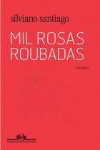 Silviano_Santiago_Mil_rosas_roubadas_173