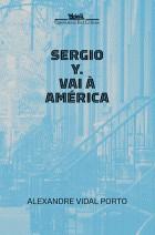Alexandre_Vidal_Porto_Sergio_Y_vai_America_176