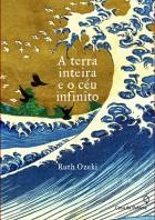 Ruth_Ozeki_Terra_inteira_ceu_infinito_176