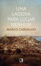 Marco_Carvalho_Uma_ladeira_lugar_nenhum_178