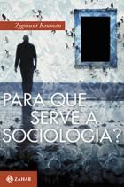 Zygmunt_Bauman_Para_que_serve_sociologia_180