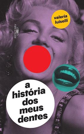 Valeria_Luiselli_Historia_meus_dentes_196