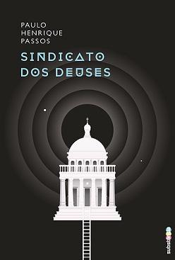Paulo_Henrique_Passos_Sindicato_deuses_207