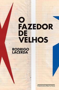 Rodrigo_Lacerda_Fazedor_velhos_207