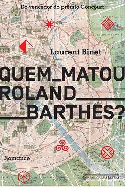 Laurent_Binet_Quem_matou_Roland_Barthes_208