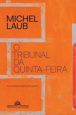 Michel_Laub_Tribunal_quinta_feira_209