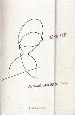 Antonio_Carlos_Secchin_Desdizer_212