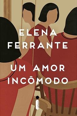 Elena_Ferrante_Um_amor_incomodo_212