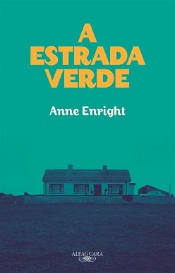 Anne_Enright_A_estrada_verde_213