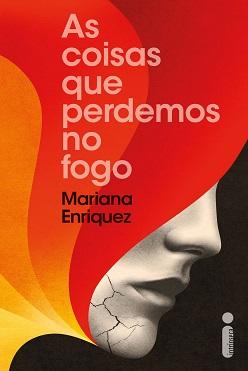 Mariana_Enriquez_Coisas_perdemos_fogo_213