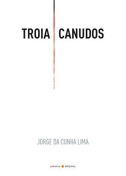 Jorge_Cunha_Lima_Troia_Canudos_215