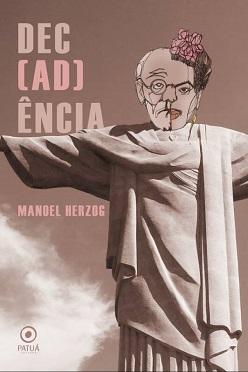 Manoel_Herzog_Dec(ad)ência_215