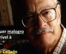 Antonio Callado, autor de O país que não teve infância.