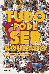 Giovana_Madalosso_Tudo_pode_ser_roubado_218