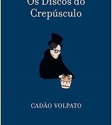 Prateleira_Discos_crepúsculo_Cadão_Volpato_218