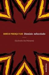 Domicio_Proenca_Filho_Dionisio_esfacelado_220
