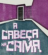 Cabeça_na_cama_Felipe_Nassar