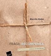 Frágil_recompensa_Marcílio_Godoi