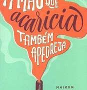 Mão_que_acaricia_mesma_apedreja
