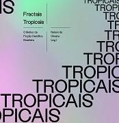 Fractais_tropicais_Nelson_Oliveira