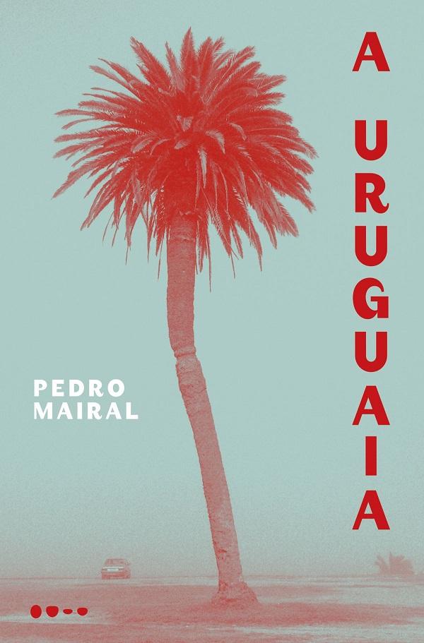 Pedro_Mairal_A_uruguaia_227