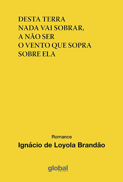 Ignacio_de_Loyola_Brandão_Desta_terra_231