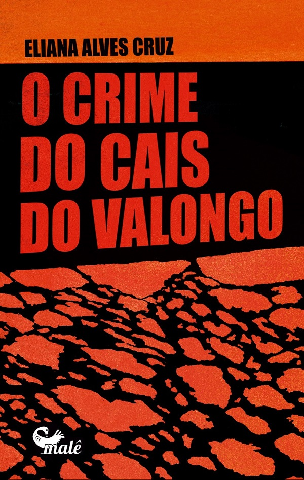 Eliana Alves Cruz_O crime_cais_Valongo_232