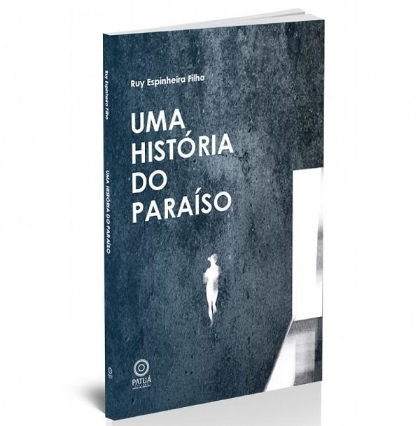 Ruy_Espinheira_Filho_Uma história do paraíso_236