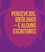 Percevejos_ideologos_alguns_escritores