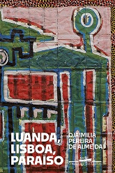 DJAIMILIA_de_Almeida_Pereira_Luanda_Lisboa_Paraíso_238