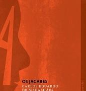 Jacarés_Carlos_Eduardo_Magalhães