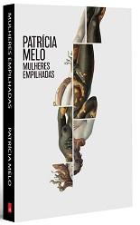 Patrícia Melo_Mulheres_empilhadas_241