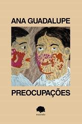 Ana_Guadalupe_Preocupacoes_242