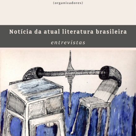 Notícia da atual literatura brasileira