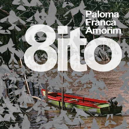 Oito_Paloma Franca